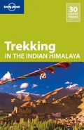 Trekking in the Indian Himalaya travel guide